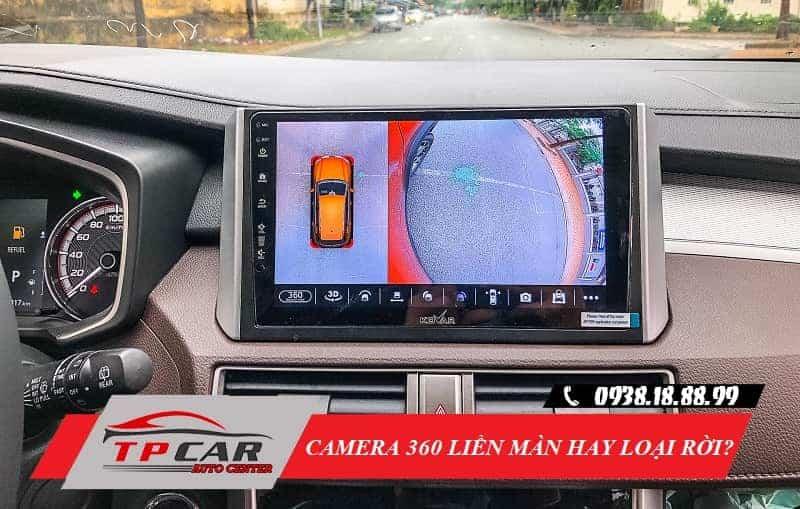 camera 360 tích hợp màn Android hay loại rời giá rẻ hơn